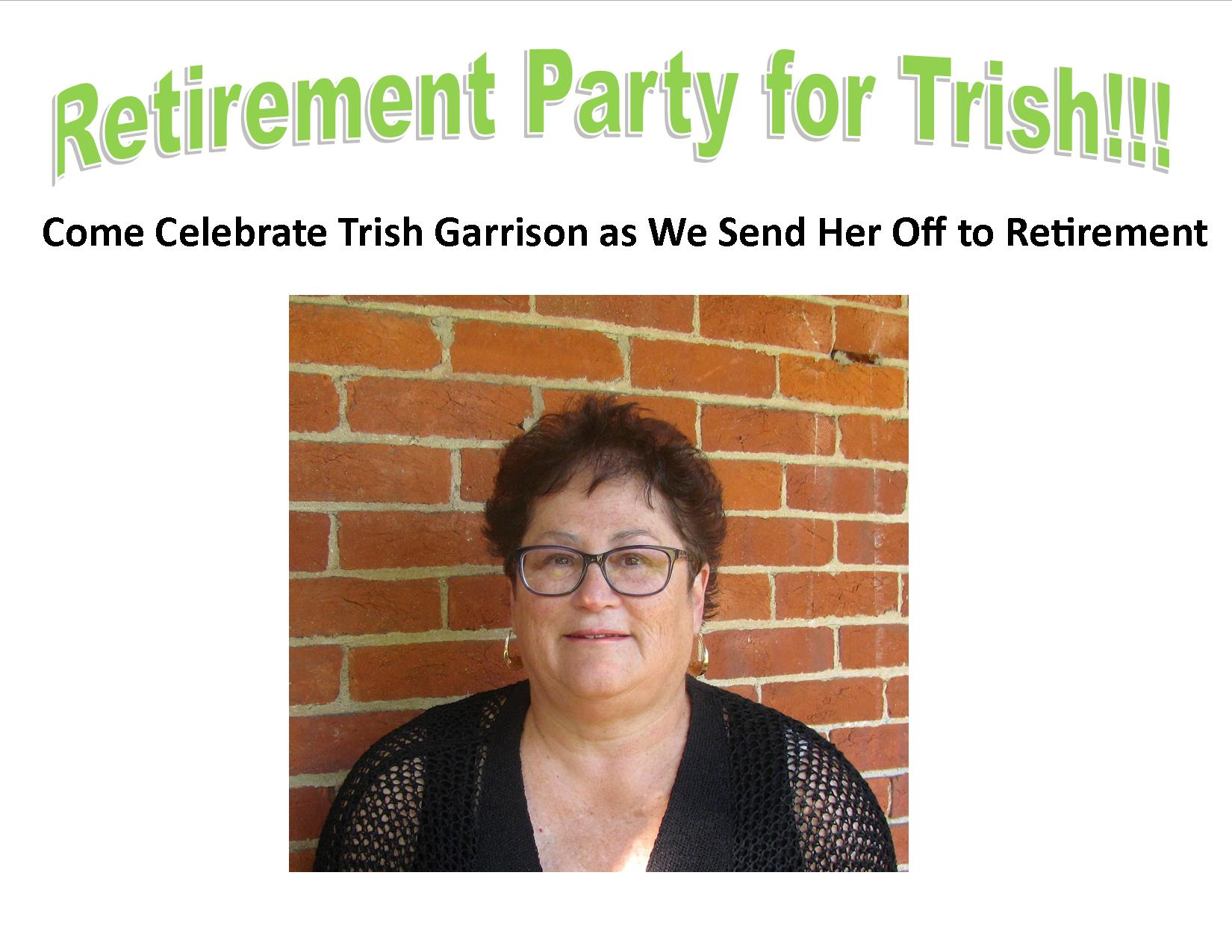 Trish Garrison Retirement